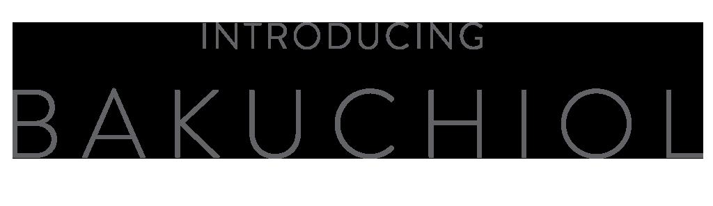 Introducing Bakuchiol